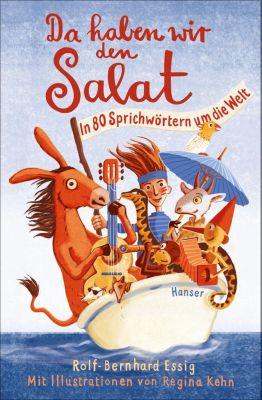 Da haben wir den Salat! - Rolf-Bernhard Essig pdf epub