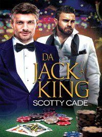 Da Jack a King, Scotty Cade