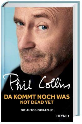 Da kommt noch was - Not dead yet, Phil Collins