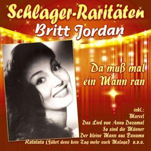 Da Muss Mal Ein Mann Ran, Britt Jordan
