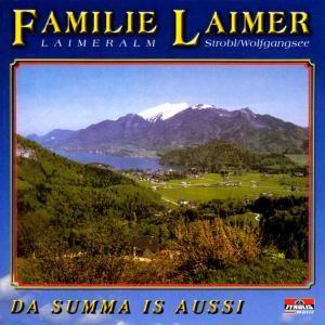 Da Summa is Aussi, Familie Laimer