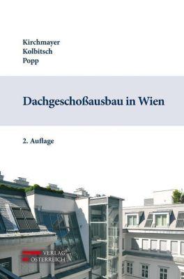 Dachgeschossausbau in Wien, Wolfgang Kirchmayer, Andreas Kolbitsch, Roland Popp