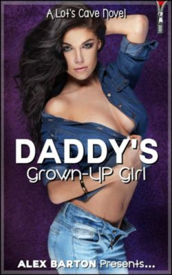 Daddy's Grown-Up Girl, Alex Barton