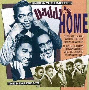 Daddy's Home, Heartbeats, Shep & Limelit