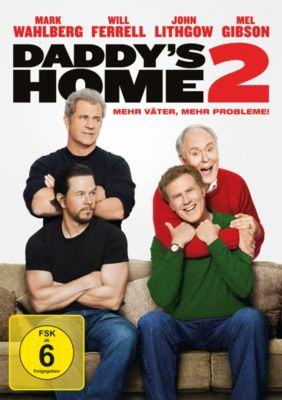 Daddy's Home 2, Mark Wahlberg,Mel Gibson Will Ferrell