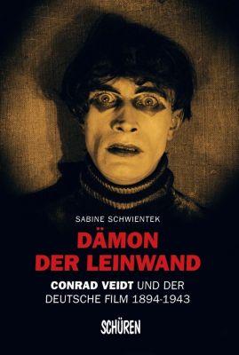Dämon der Leinwand - Sabine Schwientek |