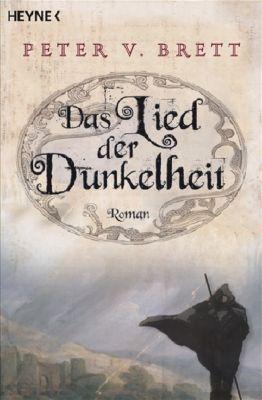 Dämonenzyklus Band 1: Das Lied der Dunkelheit, Peter V. Brett