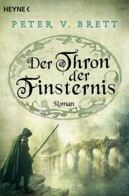 Dämonenzyklus Band 4: Der Thron der Finsternis - Peter V. Brett |