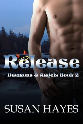 Daemons and Angels: Release (Daemons and Angels, #2), Susan Hayes