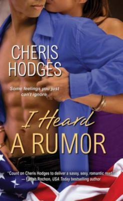 Dafina: I Heard A Rumor, Cheris Hodges