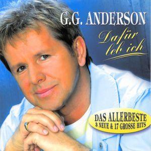 Dafür leb ich - Das Allerbeste, G. G Anderson