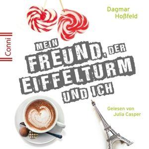 Dagmar Hoßfeld: Mein Freund, der Eiffelturm und ich, Conni (Jugendroman)