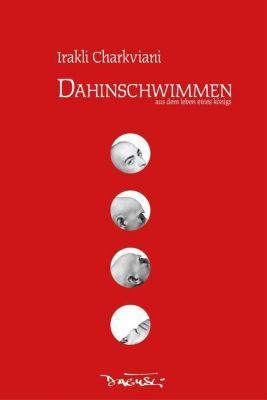 Dahinschwimmen - Irakli Charkviani pdf epub