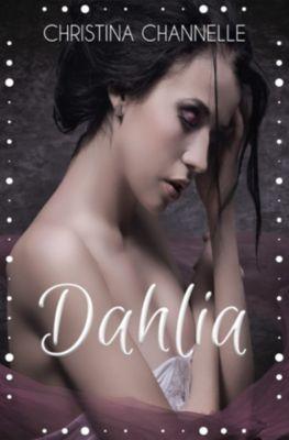 Dahlia, Christina Channelle