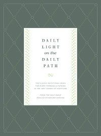 Daily Light on the Daily Path (From the Holy Bible, English Standard Version), Samuel Bagster
