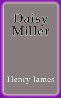 Daisy Miller, Henry James