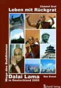 Dalai Lama, Leben mit Rückgrat, Christof Graf