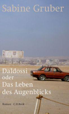 Daldossi oder Das Leben des Augenblicks, Sabine Gruber