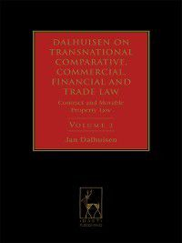 Dalhuisen: Dalhuisen on Transnational Comparative, Commercial, Financial and Trade Law, Volume 2, Jan Dalhuisen