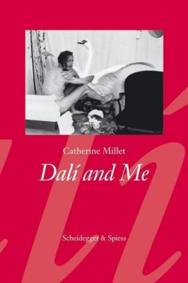 Dali and Me, Catherine Millet
