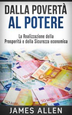 Dalla Povertà al Potere, James Allen
