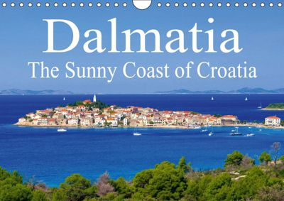 Dalmatia The Sunny Coast of Croatia (Wall Calendar 2019 DIN A4 Landscape), LianeM