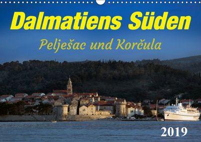 Dalmatiens Süden, Peljesac und Korcula (Wandkalender 2019 DIN A3 quer), Werner Braun