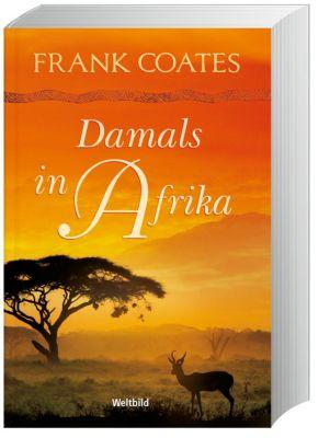 Damals in Afrika, Frank Coates