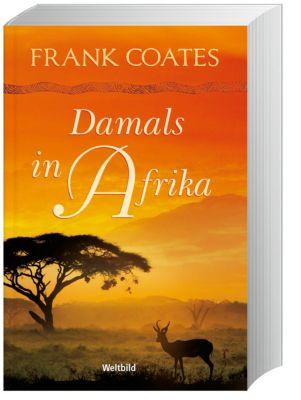Damals in Afrika, Frank Coates