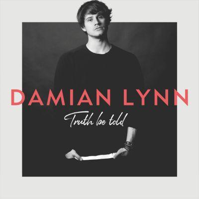 Damian Lynn - Truth be told