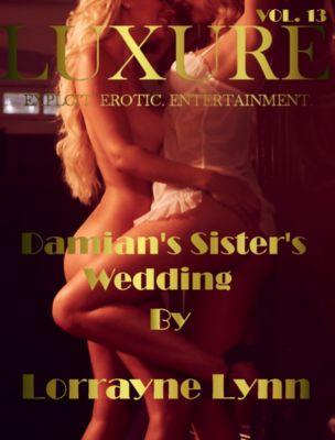 Damian's Sister's Wedding, Lorrayne Lynn