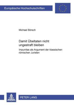 Damit Übeltaten nicht ungestraft bleiben, Michael Börsch