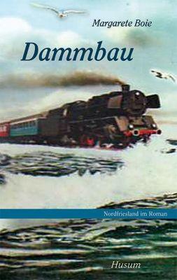 Dammbau - Margarete Boie pdf epub