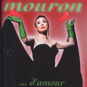 ...D'Amour, Mouron
