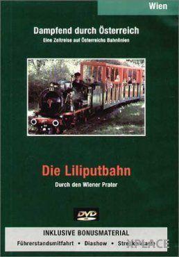 Dampfend durch Österreich: Die Liliputbahn