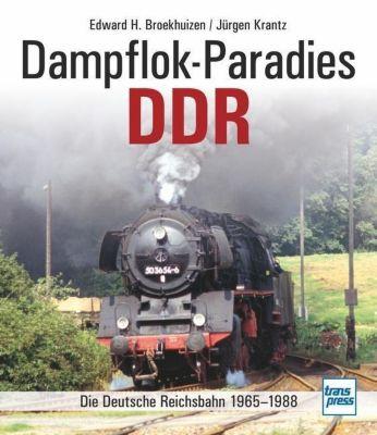 Dampflok-Paradies DDR, Edward H. Broekhuizen, Jürgen Krantz