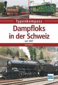 Dampfloks in der Schweiz - Cyrill Seifert |