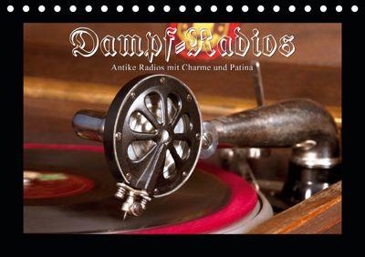 Dampfradios - Antike Radios mit Charme und Patina (Tischkalender 2019 DIN A5 quer), Haselnusstafel