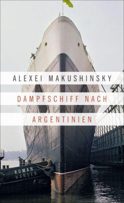 Dampfschiff nach Argentinien, Alexei Makushinsky