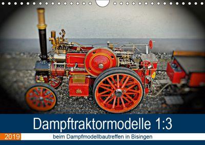 Dampftraktormodelle 1:3 beim Dampfmodellbautreffen in Bisingen (Wandkalender 2019 DIN A4 quer), Geiger Günther