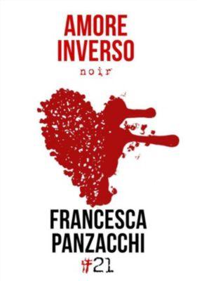 Damster - Comma21: Amore inverso, Francesca Panzacchi
