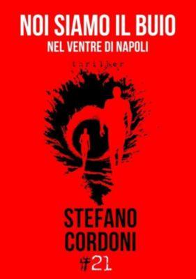 Damster - Comma21: Noi siamo il buio, Stefano Cordoni
