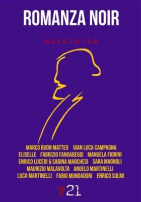 Damster - Comma21: Romanza Noir, ANTOLOGIA AUTORI VARI