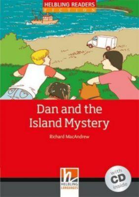 Dan and the Island Mystery, w. Audio-CD, Richard MacAndrew