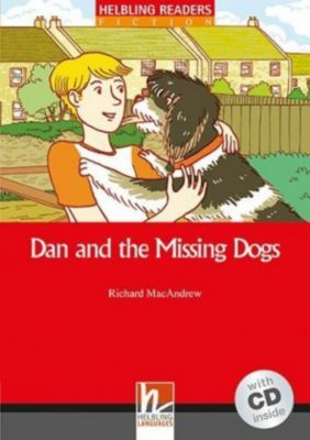Dan and the Missing Dogs, m. 1 Audio-CD, Richard MacAndrew