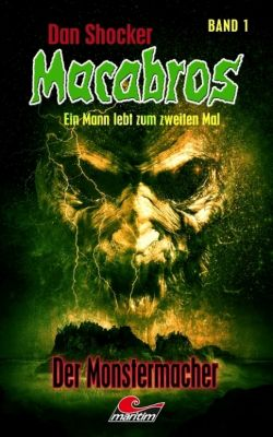 Dan Shocker's Macabros 1, Dan Shocker