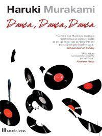 Dança Dança Dança, Haruki Murakami