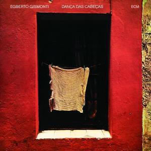 Danca Das Cabecas, Egberto & Vasconcelos,Naná Gismonti