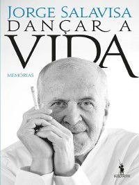 Dançar a Vida, Jorge Salavisa