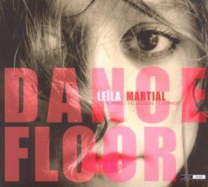 Dance Floor, Leïla Martial